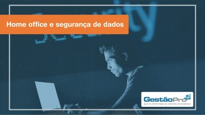 Home office e segurança de dados