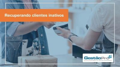 Recuperando clientes inativos